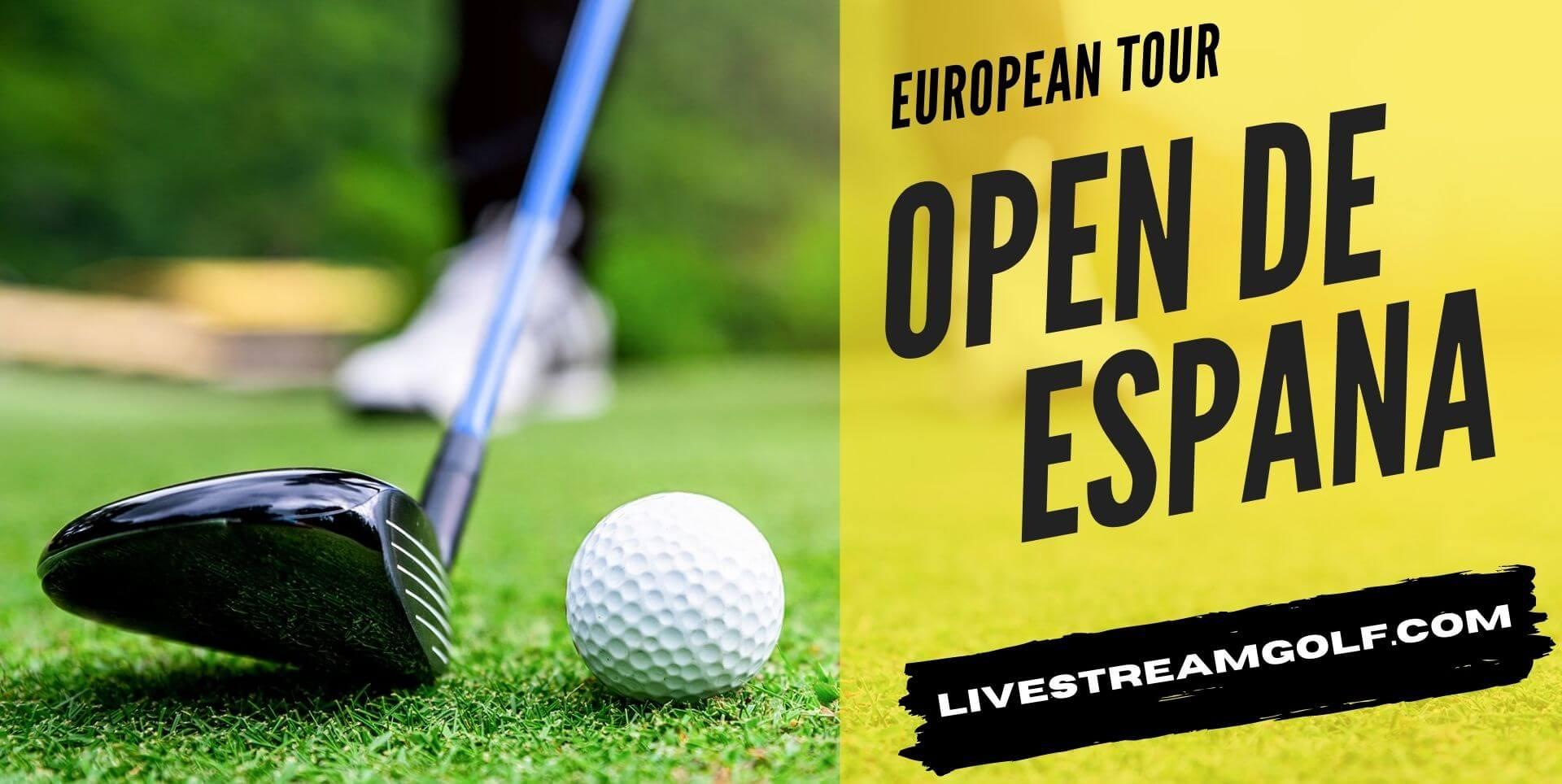 Open de Espana Rd 1 Live Stream: European Tour 2021