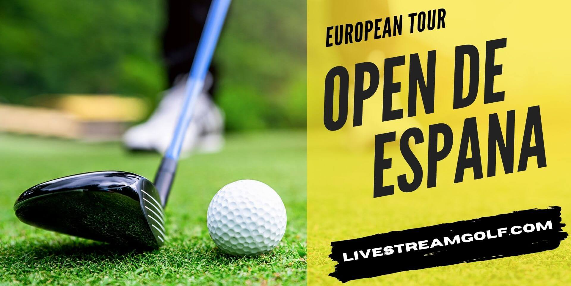 Open de Espana Rd 4 Live Stream: European Tour 2021