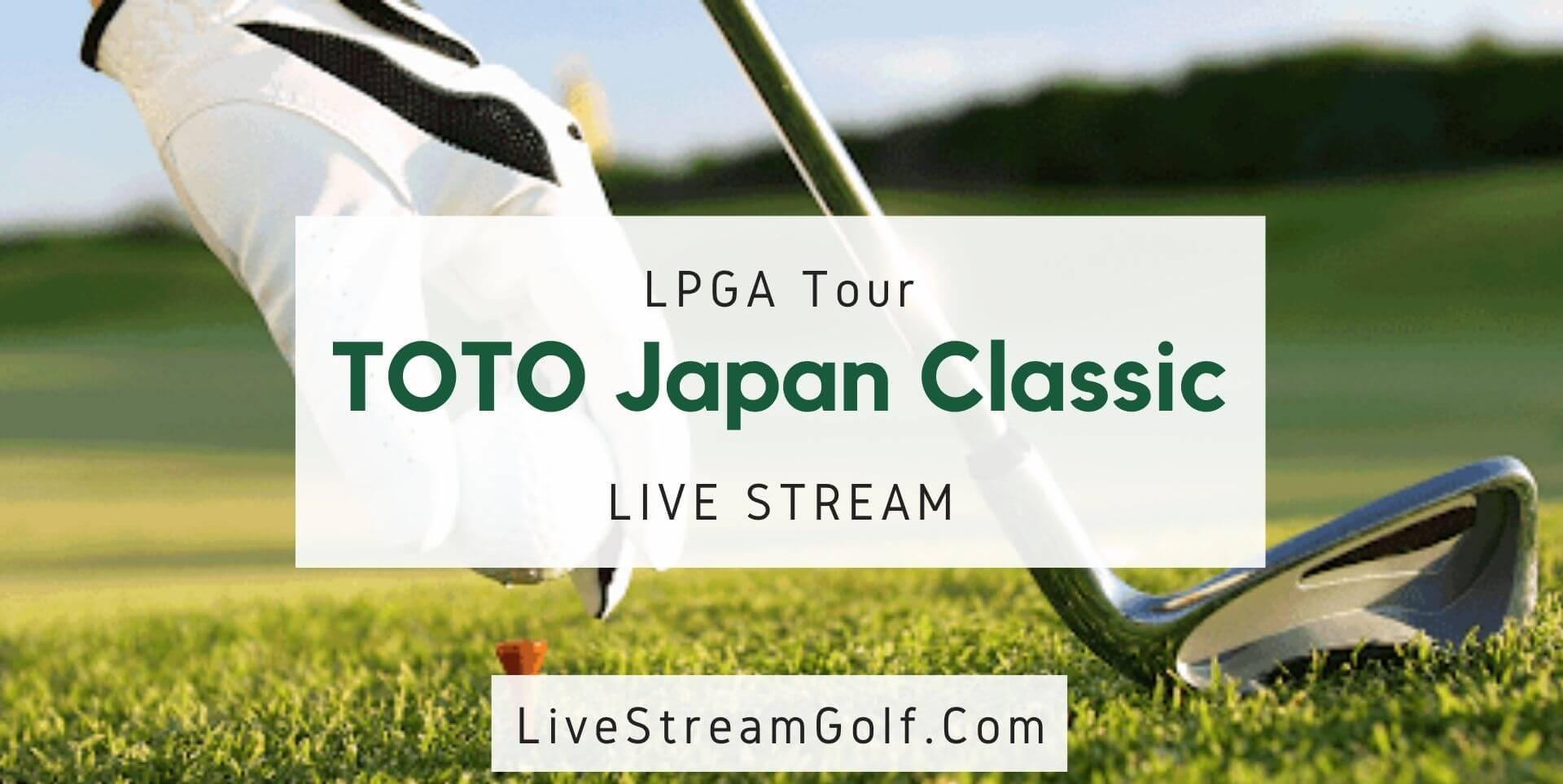 TOTO Japan Classic Rd 1 Live Stream: LPGA Tour 2021